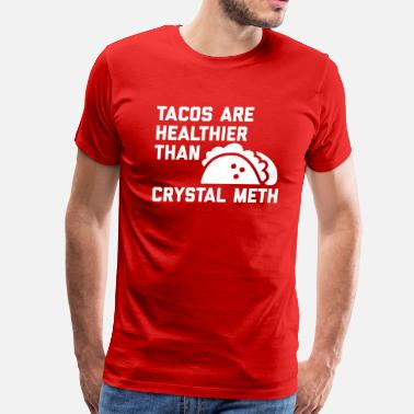 Taco Bell Tacos Are Healthy - Men's Premium T-Shirt