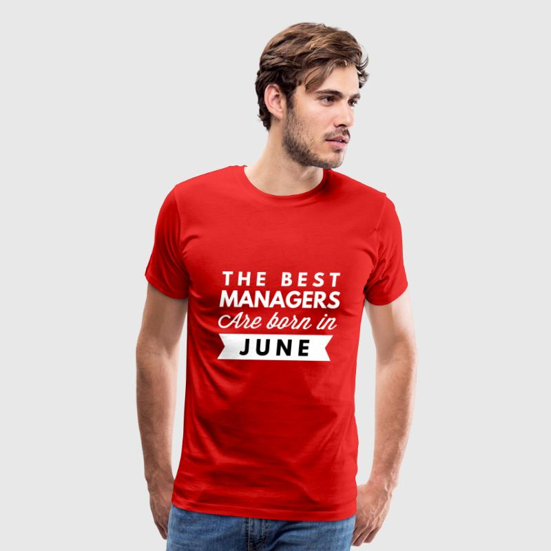 The best Managers are born in June - Men's Premium T-Shirt