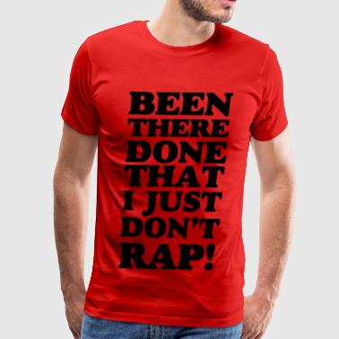 Been There - Men's Premium T-Shirt