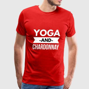 Yoga and Chardonnay - Men's Premium T-Shirt