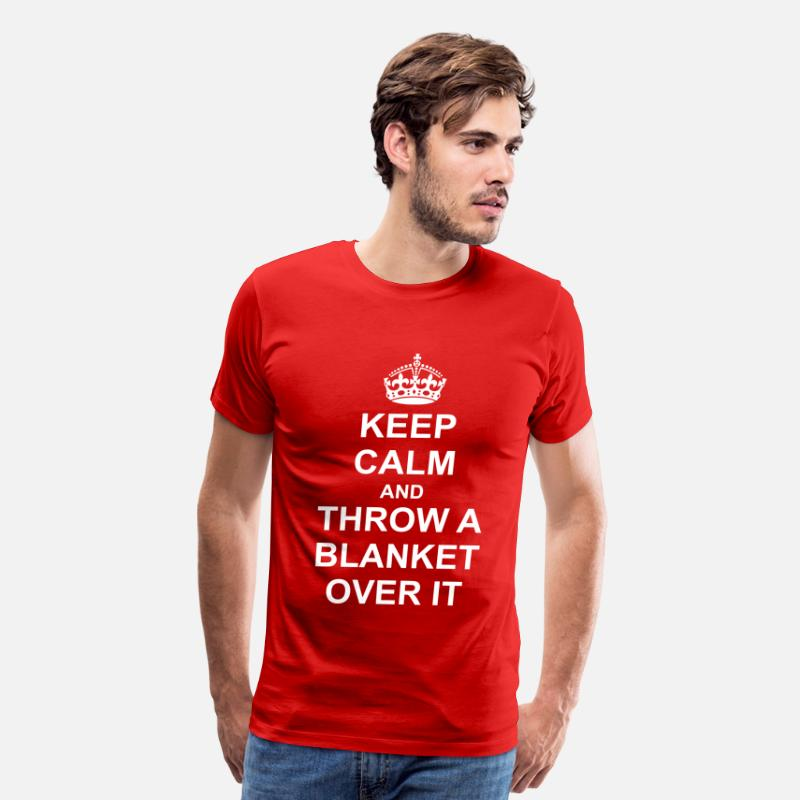 T-Shirts - Keep Calm And throw a blanket over it - Men's Premium T-Shirt red