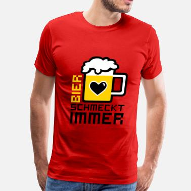 German Bier Bier schmeckt immer Beer German - Men's Premium T-Shirt