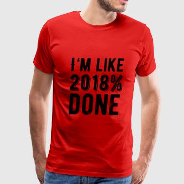 I'm like. Seniors 2018 - Men's Premium T-Shirt