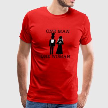 One Man, One Woman - Men's Premium T-Shirt