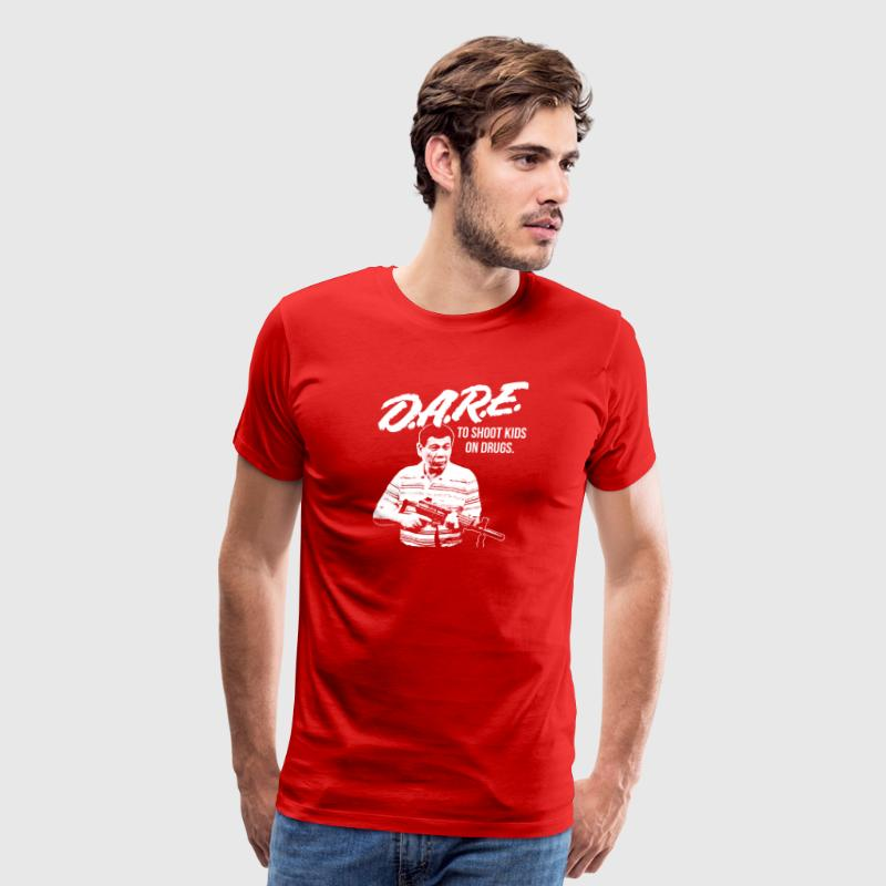 DARE DUTERTE - Men's Premium T-Shirt