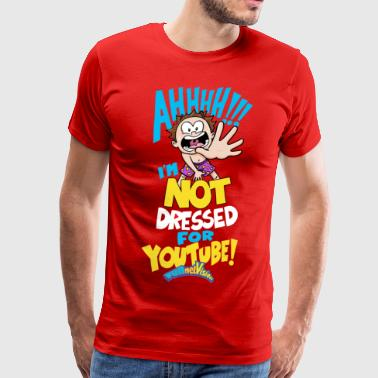 Vision AHH! Not Dressed For Youtube Kids   - Men's Premium T-Shirt