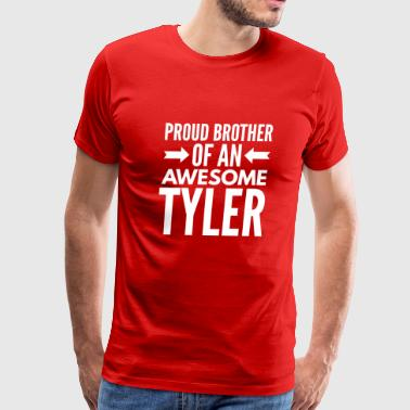 Proud brother of an awesome Tyler - Men's Premium T-Shirt