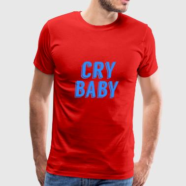 Cry Baby - Men's Premium T-Shirt