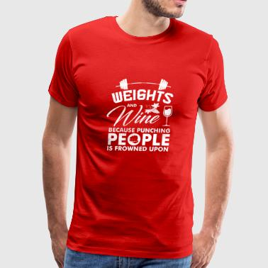 Weights and Wine Funny Design - Men's Premium T-Shirt