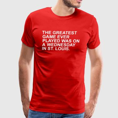 THE GREATEST GAME EVER PLAYED - Men's Premium T-Shirt