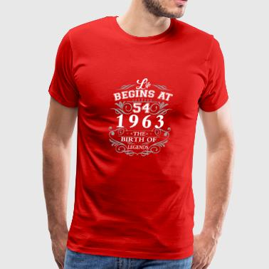 Life begins at 54 1963 The birth of legends - Men's Premium T-Shirt