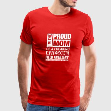 I'm the pround mom of a freaking awesome - Men's Premium T-Shirt
