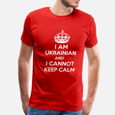 I Am Ukrainian I am Ukrainian and i cannot keep calm. - Men's Premium T-Shirt