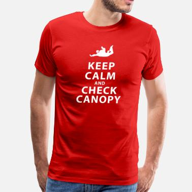 Jumpmaster KEEP CALM AND CHECK CANOPY 4 - Men's Premium T-Shirt