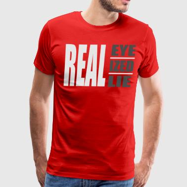 Real Recognize Real REAL - Men's Premium T-Shirt