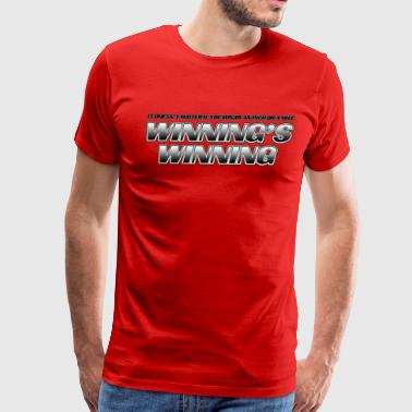 Winning's WInning - Men's Premium T-Shirt