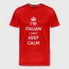 I'm Italian. I can't keep calm - Men's Premium T-Shirt