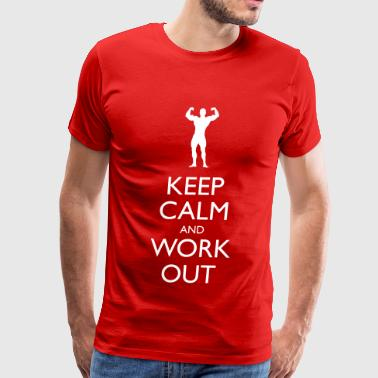 Keep Working Keep Calm and Work Out - Men's Premium T-Shirt
