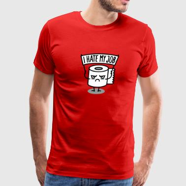 Trade Union I hate my job - Men's Premium T-Shirt