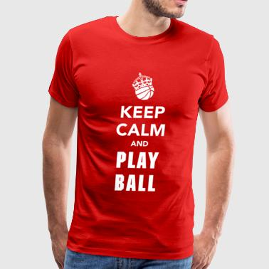 Keep Calm and Play Basketball - Men's Premium T-Shirt
