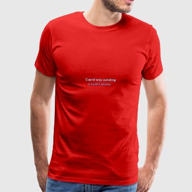 Cupid was sending a heart arrow - Men's Premium T-Shirt