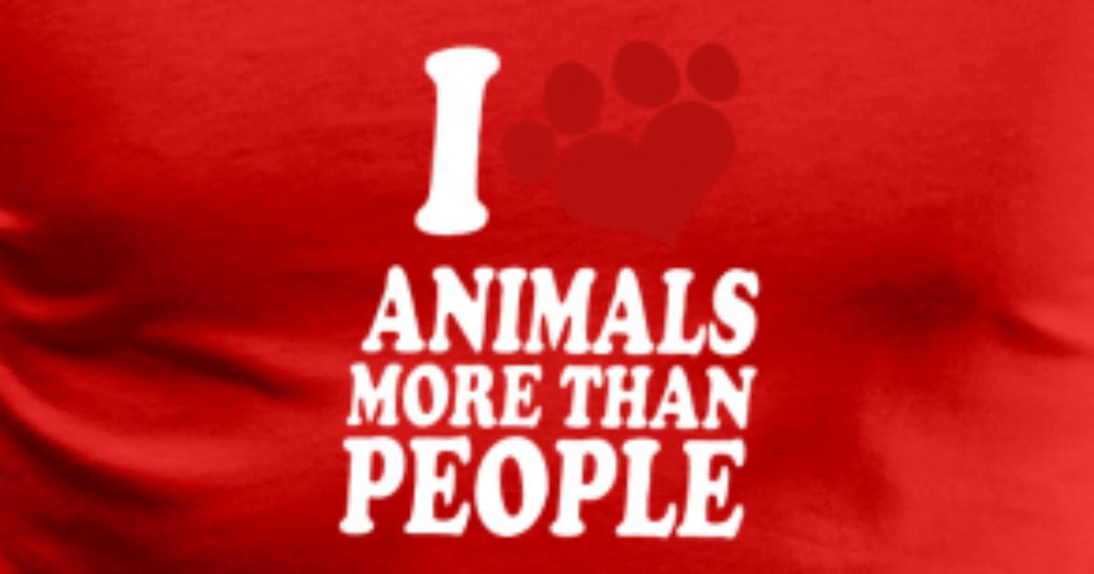 i love animals more than people t shirt spreadshirt