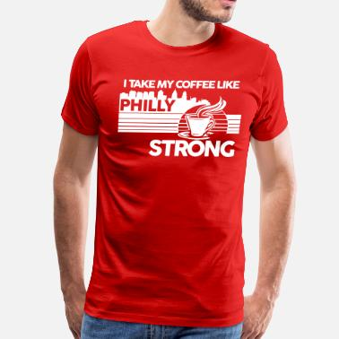 Made In Philly Philly Coffee - Men's Premium T-Shirt