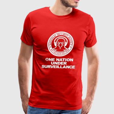 Funny! NSA - One Nation Under Surveillance - Men's Premium T-Shirt