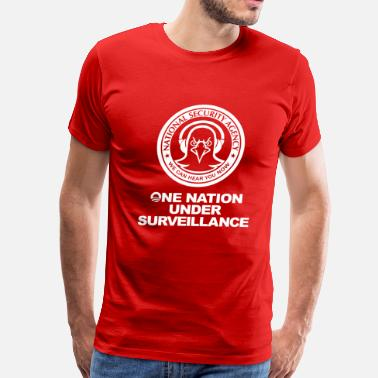 National Security Agency Funny! NSA - One Nation Under Surveillance - Men's Premium T-Shirt