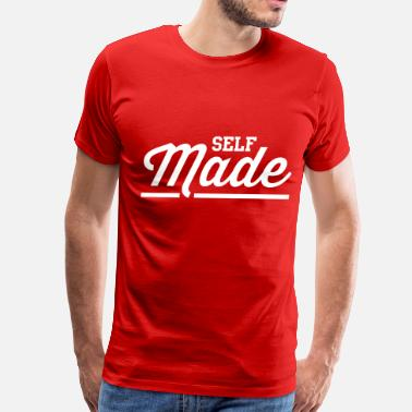 Self Made Self Made - Men's Premium T-Shirt