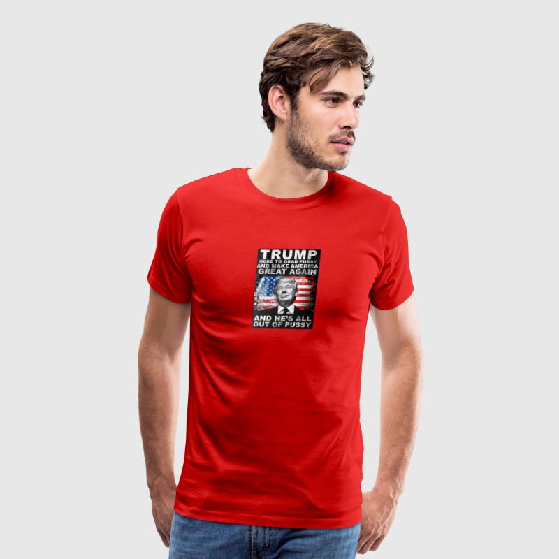 Trump, over the heart, all out of pussy - Men's Premium T-Shirt