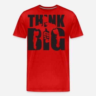 936df23b684 Think Big - Bodybuilding Motivation Men s T-Shirt