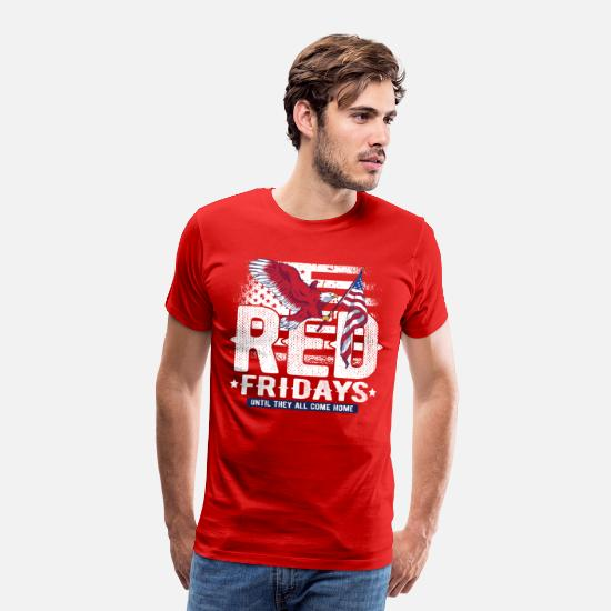 Remember T-Shirts - Red Friday Until They Come Home Military - Men's Premium T-Shirt red