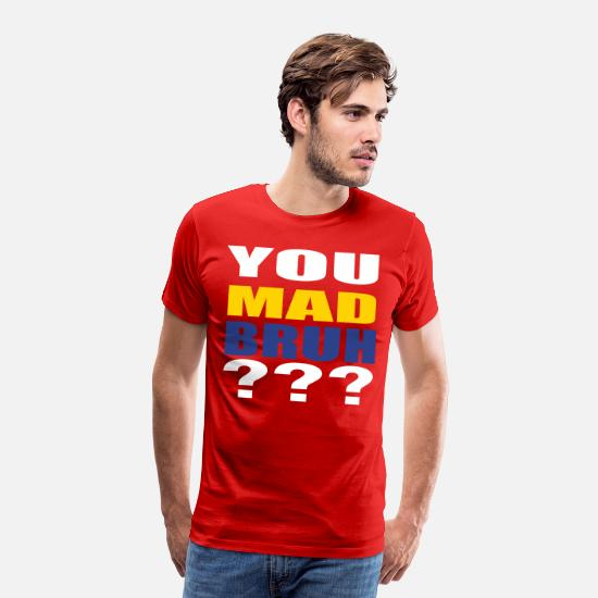 T-Shirts - You Mad Bruh??? Graphic T-Shirt - Men's Premium T-Shirt red