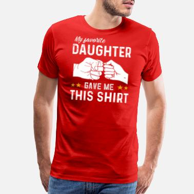 Father Daughter Fishing Favorite Daughter Fathers Day - Men's Premium T-Shirt