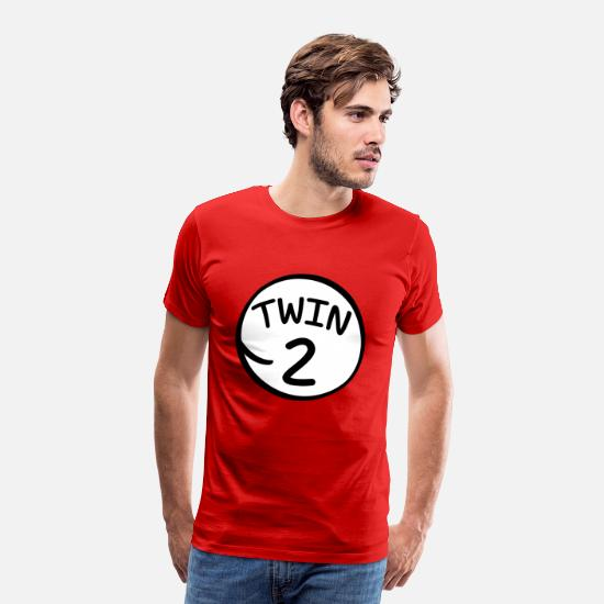 Twins T-Shirts - Twin 2 funny saying shirt - Men's Premium T-Shirt red