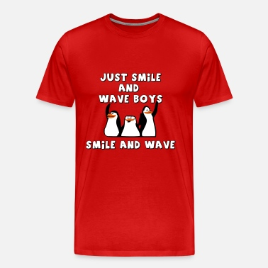 5f888963 Just smile and wave boys, smile and wave Men's Jersey T-Shirt ...