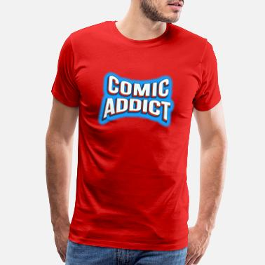 Book Addict Comic Addict - Men's Premium T-Shirt