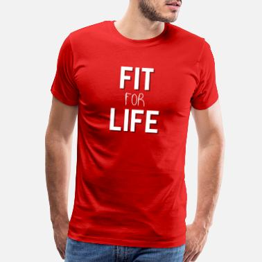 Gym Wear Fit For Life Fitwear - Men's Premium T-Shirt