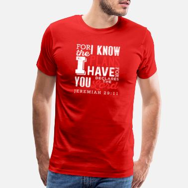 Gods Plan For I Know The Plans I Have For You - Men's Premium T-Shirt
