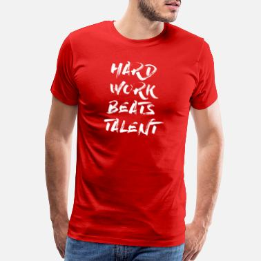 Body Builder hard work beats talent brush WHITE - Men's Premium T-Shirt