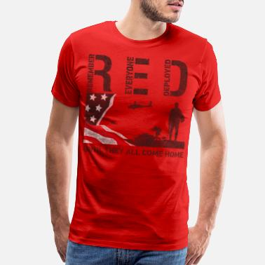Red Friday Red Friday Shirts Remember Everyone Deployed Shirt - Men's Premium T-Shirt