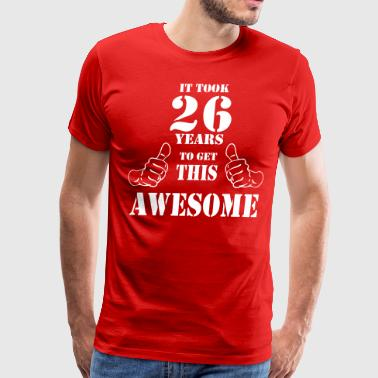 26th Birthday Get Awesome T Shirt Made in 1991 - Men's Premium T-Shirt