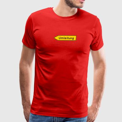 Umleitung Left - German Traffic Sign - Men's Premium T-Shirt