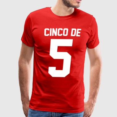 Cinco de Mayo - Men's Premium T-Shirt