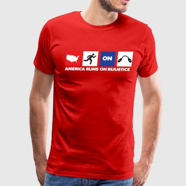 America Runs On Injustice - Red - Men's Premium T-Shirt