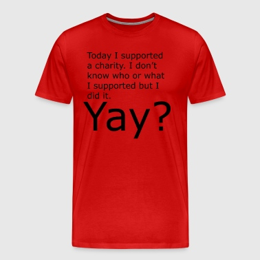 Yay? - Men's Premium T-Shirt