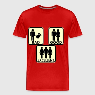 Sexy, Bad, Good, Excellent & 3Some  - Men's Premium T-Shirt