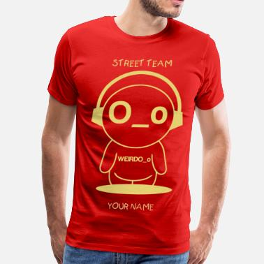 Street Team Shirt.png - Men's Premium T-Shirt