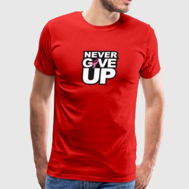 Never Give Up Tee - Men's Premium T-Shirt